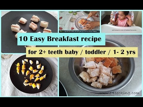 10 Easy Breakfast ideas ( for 2+ teeth baby / toddler / 1-2 yrs ) | toddler breakfast recipes |