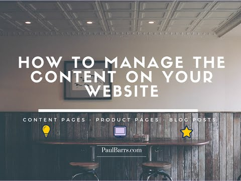How to Manage The Content on Your Website