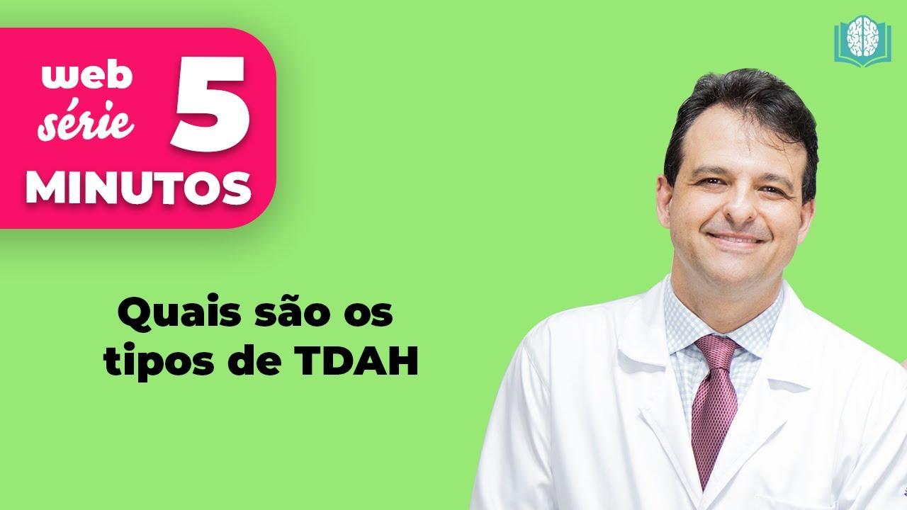 Quais são os tipos de TDAH   5 Minutos