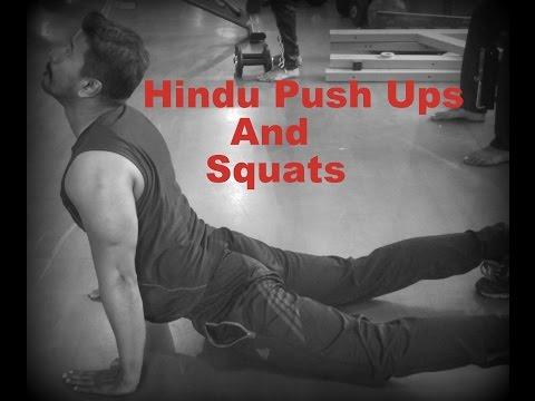 Hindu Push Ups and Squats
