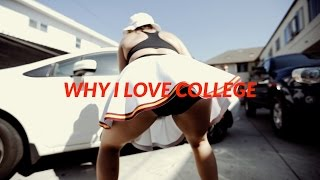 WHY I LOVE COLLEGE