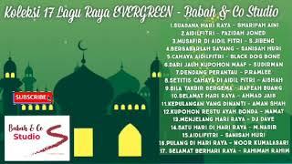 Koleksi Lagu Raya Penuh Kenangan Part 2 - Babah & Co