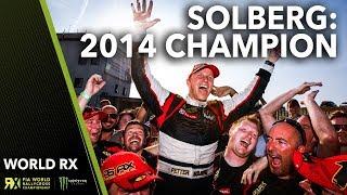 Petter Solberg 2014 World Rallycross Champion!! | World Rallycross