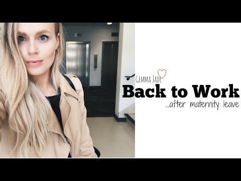 BACK TO WORK AFTER MATERNITY LEAVE | GEMMA JADE