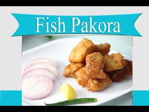 Fish Pakora Recipe | How to make Fish Pakora in Hindi in Indian Style