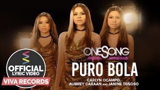 Carlyn Ocampo, Aubrey Caraan & Janine Teñoso — Puro Bola | One Song OST [Official Lyric Video]