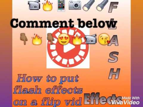 How to put a flash effect on a flipagram vid