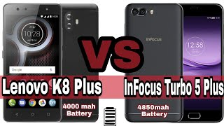 InFocus Turbo 5 Plus vs Lenovo K8 Plus, Battery : 4000mah, 4850mah