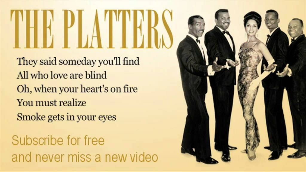 The Platters - Smoke Get In Your Eyes - Lyrics