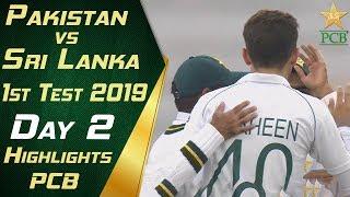 Pakistan Vs Sri Lanka 2019 Full Highlights Day 2 1st Test Match PCB