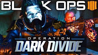 The Final Operation of Black Ops 4 (Operation Dark Divide)
