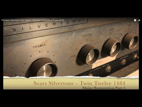 The Sears Silvertone Twin Twelve 1484 Major Restoration Project [5/6]