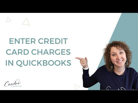 How to enter Credit Card Charges into QuickBooks