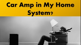 How To Install A Car Amplifier In Your Home Audio System W Subwoofer