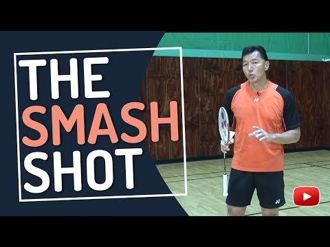 Badminton Tips and Techniques - The Smash Shot - featuring Coach Andy Chong