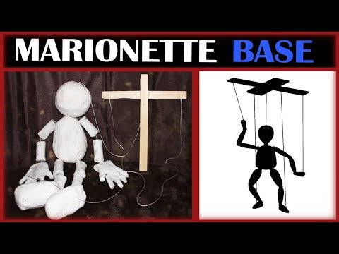How to Make: Marionette Base