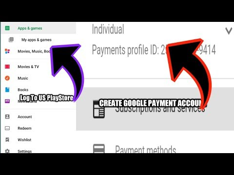 HOW TO CREATE GOOGLE PAYMENT ACCOUNT AND LOG IN TO GOOGLE PLAY STORE
