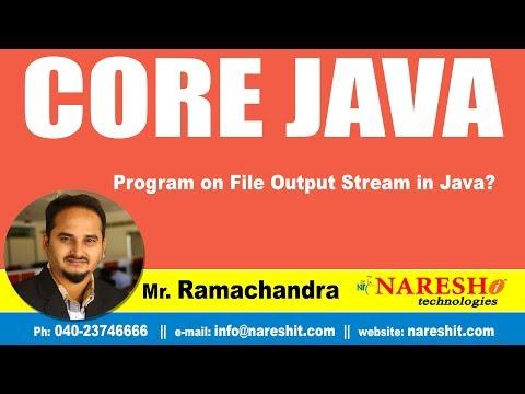 Core Java Tutorial | Program on File Output Stream  in Java? | By Mr.Ramchander
