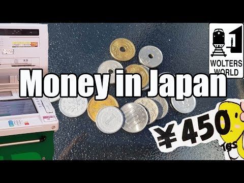 Visit Japan: The Money in Japan Explained for Tourists