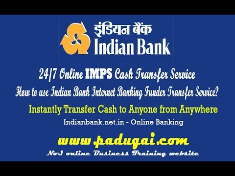 Indian bank - net banking How to do online fund transfer NEFT/IMPS- tutorial