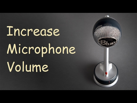 How to increase microphone volume windows 10 Fix
