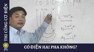 CÓ ĐiỆn Hai Pha KhÔng?  ĐÚng Hay Sai  |kỹ Thuật Thi Công Cơ Điện Mechanical Engineering