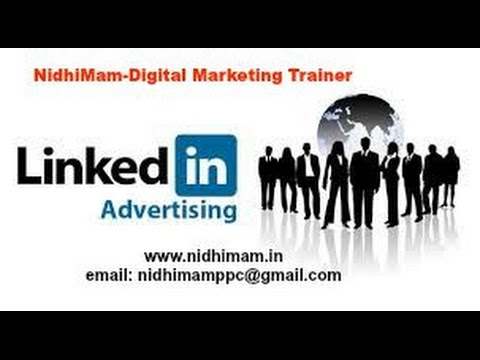 How to Promote your business by Linkedin Ads - NidhiMam,Digital Marketing Delhi