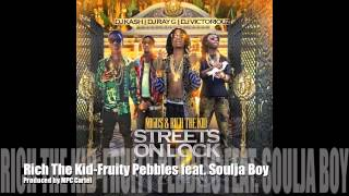 Rich The Kid- Fruity Pebbles feat Soulja Boy [Produced by MPC Cartel]