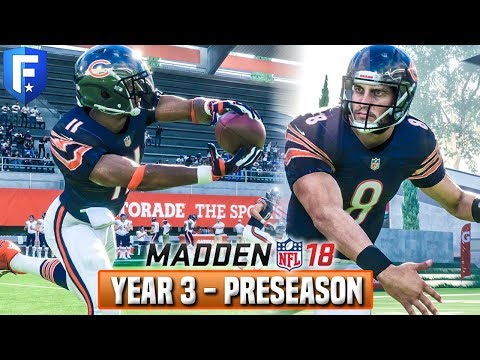 Madden 18 Bears Franchise Year 4 - Preseason Highlights & Rookie QB Impressions - Ep.60