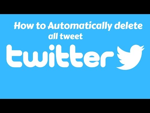 How to Automatically delete all tweet on twitter