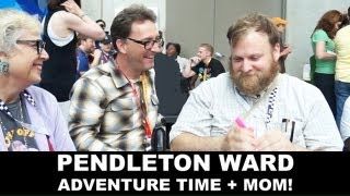 Adventure Time - go behind the episode with Pendleton Ward, Jeremy Shada, Tom Kenny & Betty!