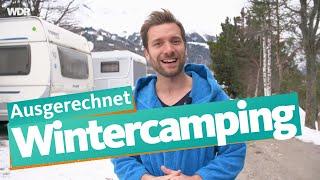 Ausgerechnet Wintercamping   WDR Reisen