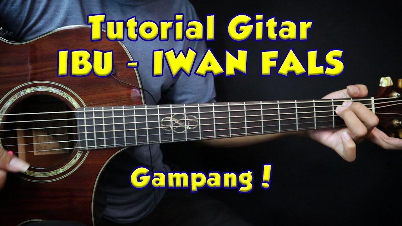 Tutorial Gitar (IBU - IWAN FALS) VERSI ASLI GAMPANG BANGET!