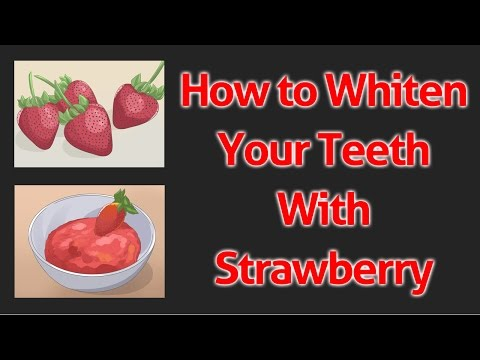 How to Whiten Your Teeth With Strawberry