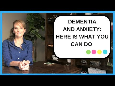 Dementia and Anxiety: What you can do