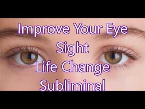 Improve Your Eye Sight - Life Change Subliminal
