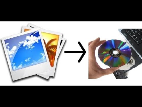 How To Put Pictures To A CD DVD