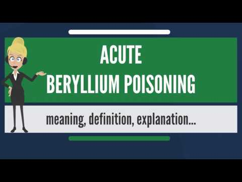 What is ACUTE BERYLLIUM POISONING? What does ACUTE BERYLLIUM POISONING mean?