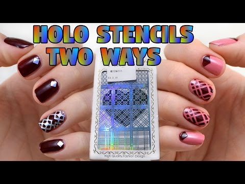 One Stencil, Two Ways - Holographic Stencil Nail Art