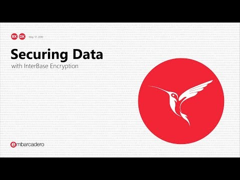 Securing Data with InterBase Encryption - May 17, 2018