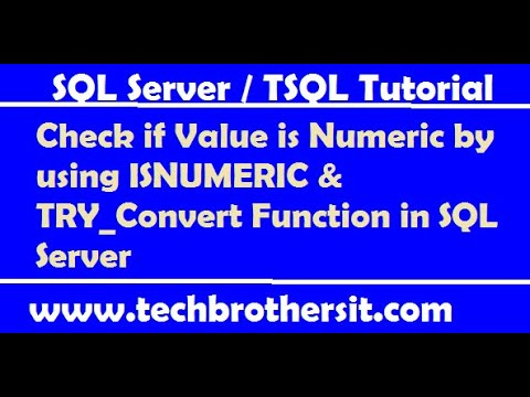 Check if Value is Numeric by using ISNUMERIC & TRY_Convert Function in SQL Server - TSQL Tutorial