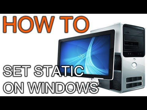 How to Set Static IP on Windows 7 - 8 - 10 PC