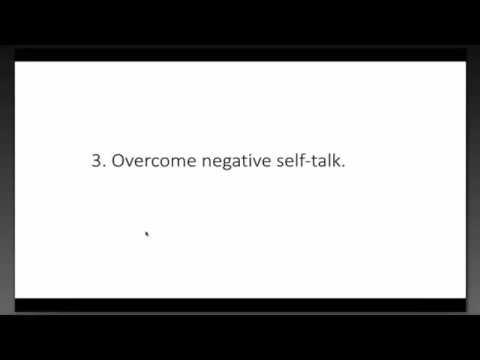 Overcome Negative Self-talk (Video 2 of 4)