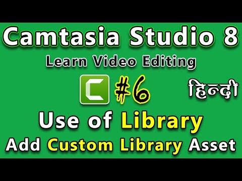 How To Use Library | Add Custom Clips Asset To Library For Future Use in Camtasia Studio 8