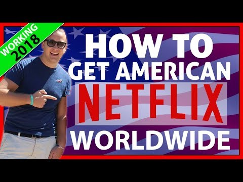 How To Watch American Netlfix from Anywhere ✔️ VPN Setup 2018
