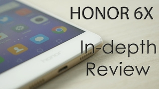 Honor 6X Mid-range Smartphone In-depth Review with Pros & Cons