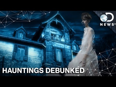 Your House Isn't Haunted: Here's What The Science Says