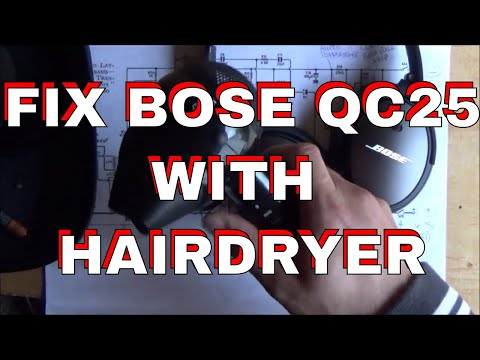 FIX BOSE Headphones with A Hairdryer!! QC25 noise cancelling