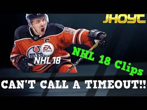 CAN'T CALL A TIMEOUT!! | NHL 18 Clips