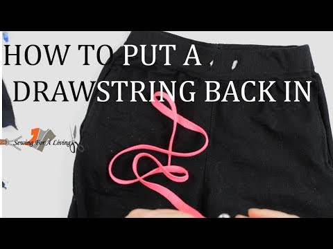 How to put a drawstring back in